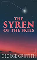 The Syren of the Skies: Dystopian Sci-Fi Novel