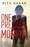 Review ebook One Precious Moment by Ritu Kakar