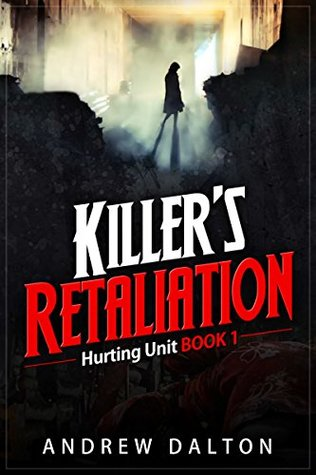 Killer's Retaliation: A contemporary romance suspense novel about an undercover female detective (Hurting Unit Book 1)