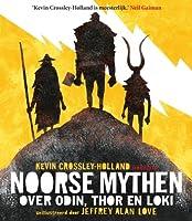 Noorse mythen. Over Odin, Thor en Loki