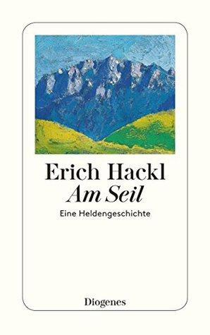 Am Seil by Erich Hackl