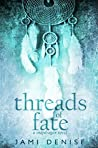 Threads of Fate (Snapdragon Book 2)