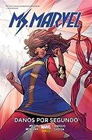 Ms. Marvel, Vol. 7: Danos Por Segundo
