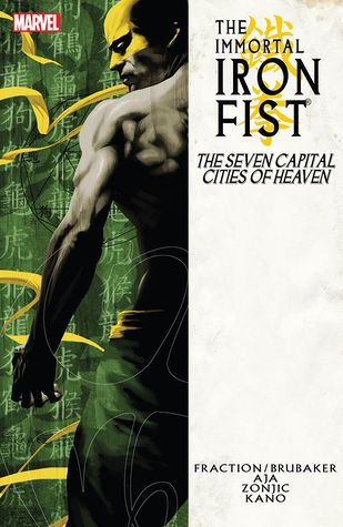 The Immortal Iron Fist, Volume 2: The Seven Capital Cities of Heaven ebook review