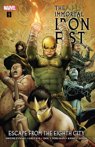 The Immortal Iron Fist, Volume 5: Escape from the Eighth City