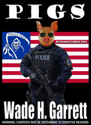 Pigs: An Extreme Horror Novella