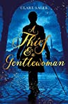 A Thief & A Gentlewoman by Clare Sager