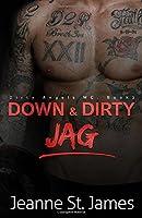 Down & Dirty: Jag (Dirty Angels MC #2)