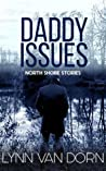 Daddy Issues (North Shore Stories, #2)