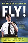 Fly!: Life Lessons from the Cockpit of QF32