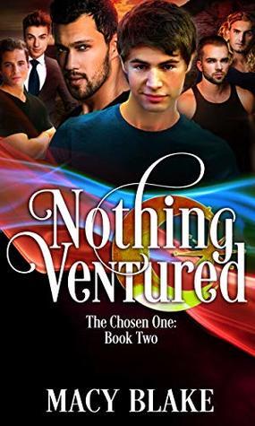 Nothing Ventured (The Chosen One, #2)