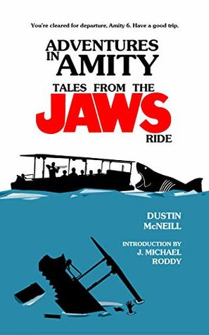 Adventures in Amity: Tales From The Jaws Ride