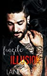 Fragile Illusion (Stag Brothers, #3)