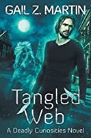 Tangled Web: A Deadly Curiosities Novel