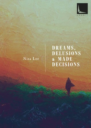 Dreams, Delusions & Made Decisions