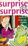 Surprise Surprise - Stories to make you wonder