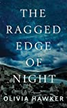 Book cover for The Ragged Edge of Night