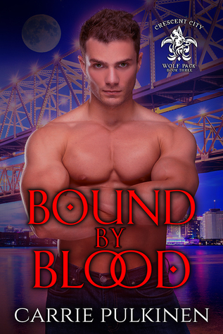 Bound by Blood by Carrie Pulkinen