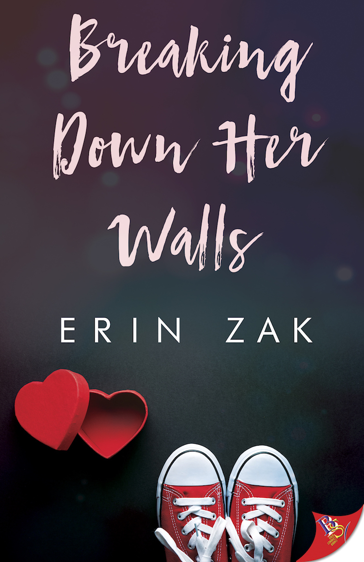 Breaking Down Her Walls - Erin Zak