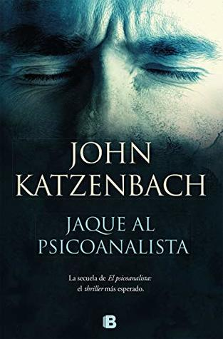 Jaque al psicoanalista by John Katzenbach