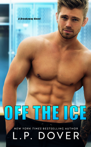 Off the Ice (A Breakaway Novel)