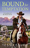 Bound for Temptation (Frontiers of the Heart, #3)