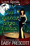 Four Witches and a Funeral (Wicked Society, #3)