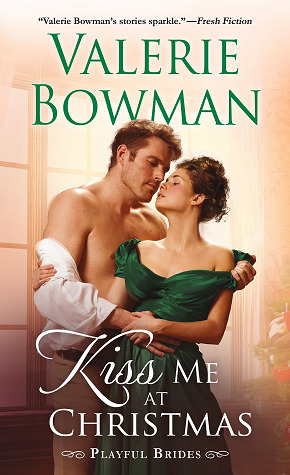Kiss Me at Christmas (Playful Brides, #10)