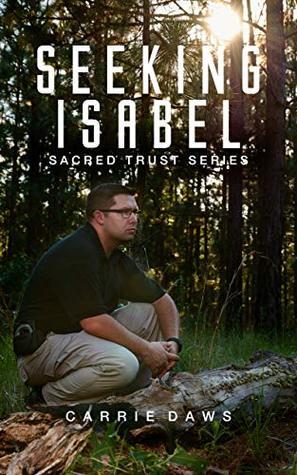 Seeking Isabel (Sacred Trust #1)