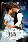 Download ebook The Butterfly Bride (Advertisements for Love, #3) by Vanessa Riley