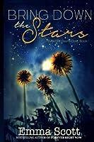 Bring Down the Stars (Beautiful Hearts Duet, #1)