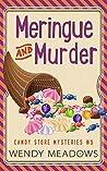 Meringue and Murder by Wendy Meadows