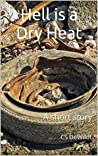 Hell is a Dry Heat
