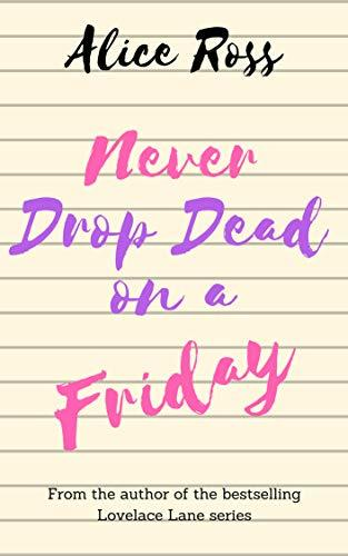 never drop dead on a Friday