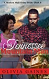 The Tennessee Mountain Man (Modern Mail Order Bride #8)