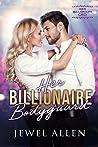 Her Billionaire Bodyguard (Her Billionaire CEO #1)