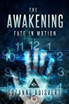 The Awakening: Fate in Motion