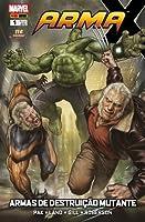 Arma X Vol. 1: Armas de Destruição Mutante: Prelúdio