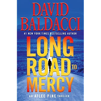 Long Road To Mercy Atlee Pine 1 By David Baldacci