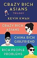 The Crazy Rich Asians Trilogy Box Set: Crazy Rich Asians; China Rich Girlfriend; Rich People Problems