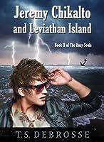 Jeremy Chikalto and Leviathan Island (The Hazy Souls Book 2)