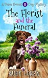 The Florist and the Funeral (Diana Flowers Floriculture Mysteries #0.5)