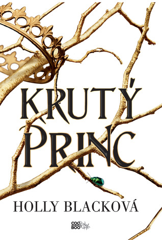 Krutý princ (The Folk of the Air, #1)