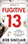 Fugitive 13 (Sleeper 13, #2)