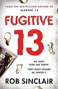 Fugitive 13 (Sleeper 13, #2)