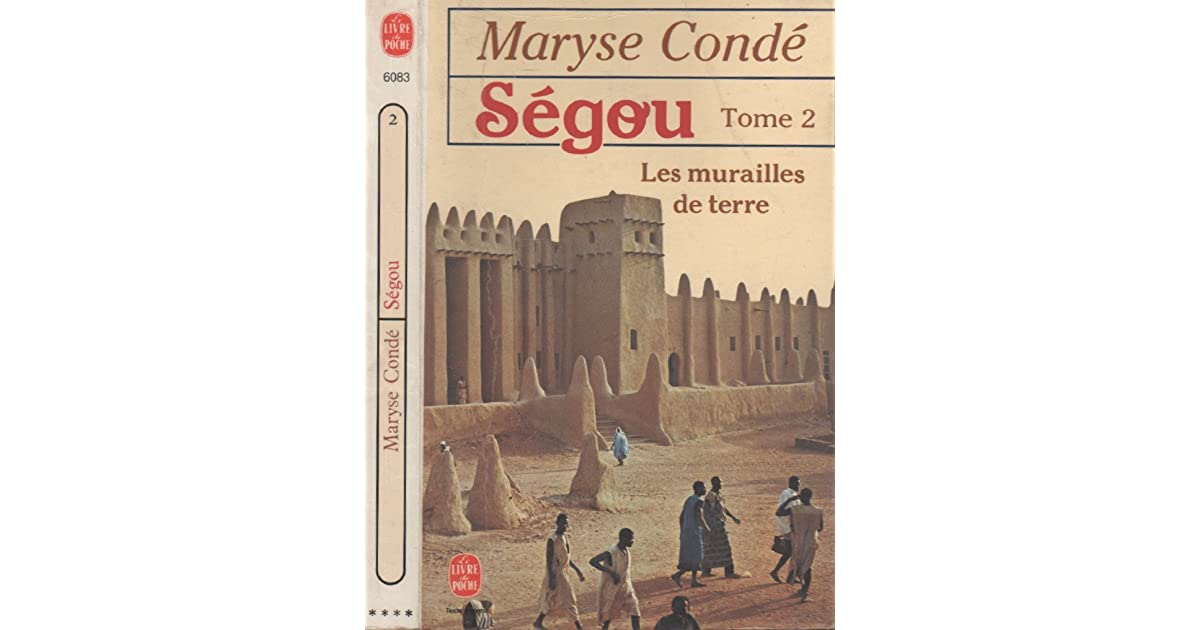 Segou Les Murailles De Terre Tome 2 By Maryse Conde