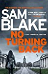 No Turning Back: The new thriller from the #1 bestselling author (The Cathy Connolly Series Book 3)