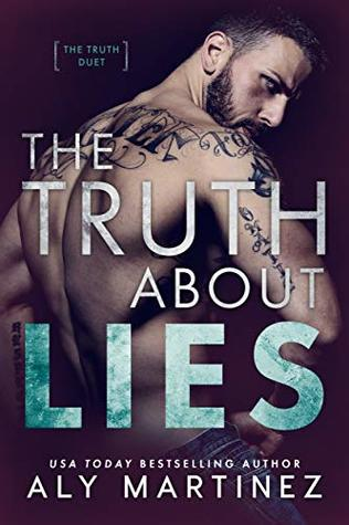 The Truth About Lies by Aly Martinez