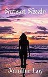 Sunset Sizzle by Jennifer Loy