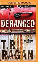 Deranged (Jessie Cole, #3)